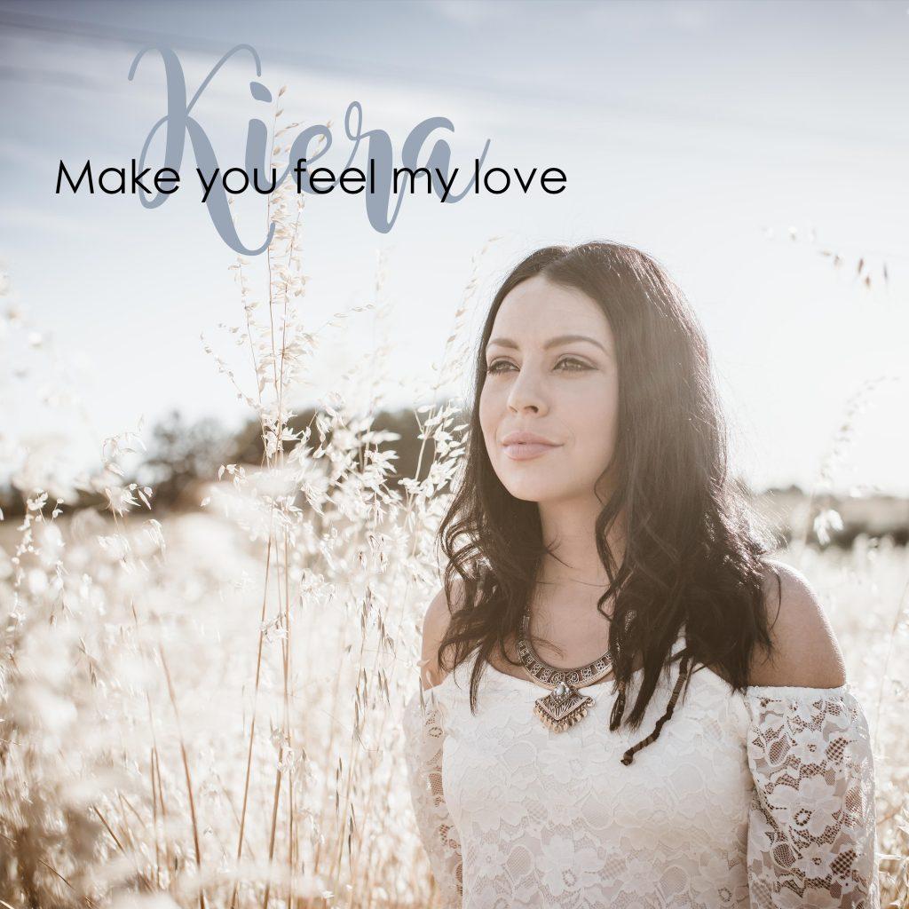 Make You Feel My Love - Kiera - KN Music