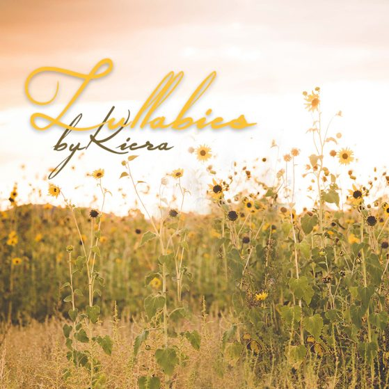Lullabies by Kiera - KN Music